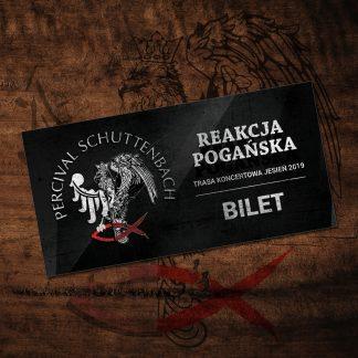 Bilet kolekcjonerski Percival Schuttenbach trasa Reakcja Pogańska 2019